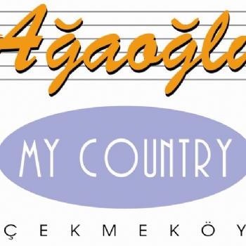 MY COUNTRY AĞAOĞLU – ÇEKMEKÖY